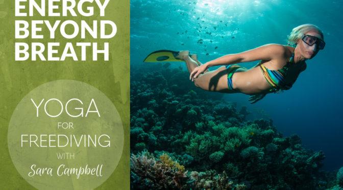 Energy Beyond Breath by Sara Campbell
